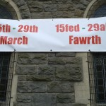 Picturing Ponty Banner on Saint David's Uniting Church, Pontypridd. Exhibition dates are 15th - 29th March 2014